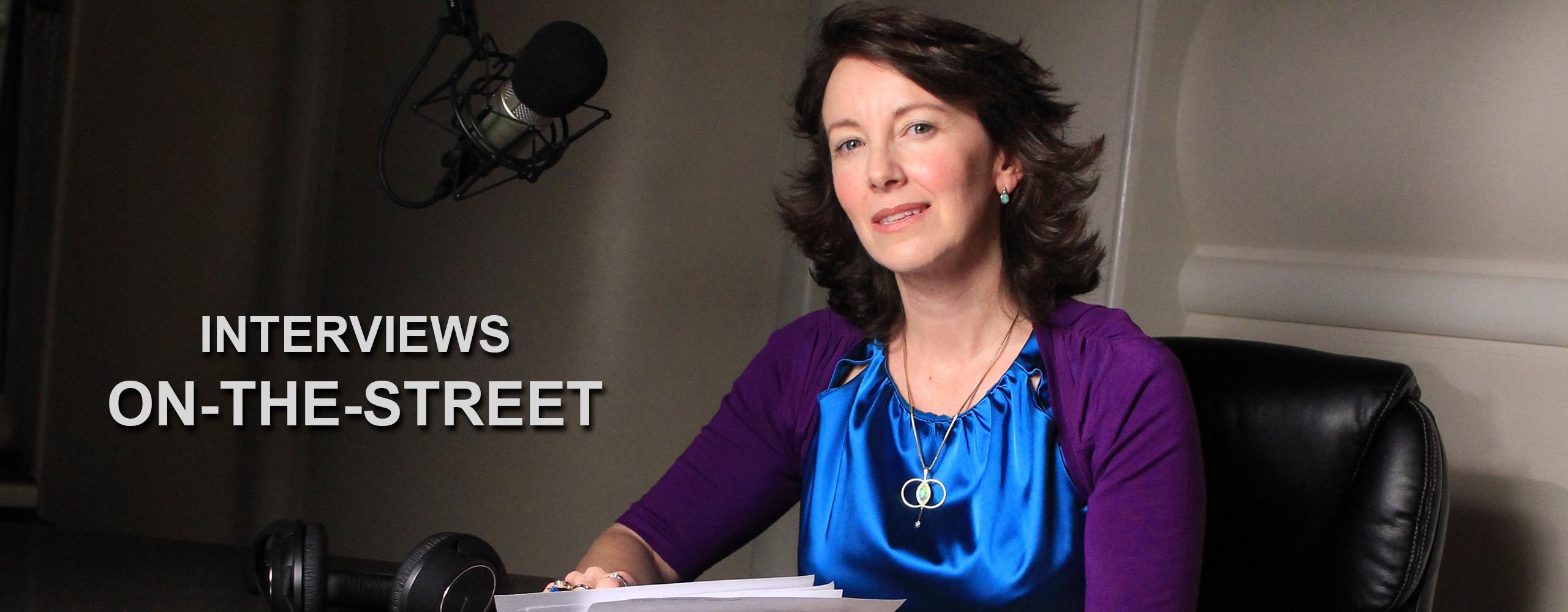 Interviews On-the-Street