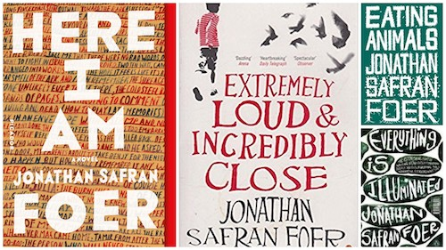 Jonathan Safran Foer, Here I Am, Everything is Illuminated, Extremely Loud and Incredibly Close, Eating Animals