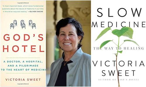 Victoria Sweet, Slow medicine